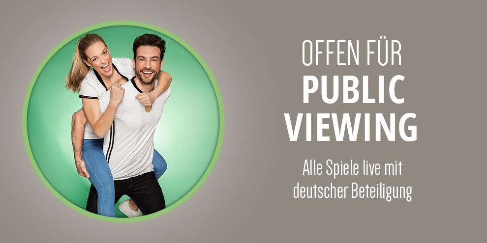 Offen für Public Viewing