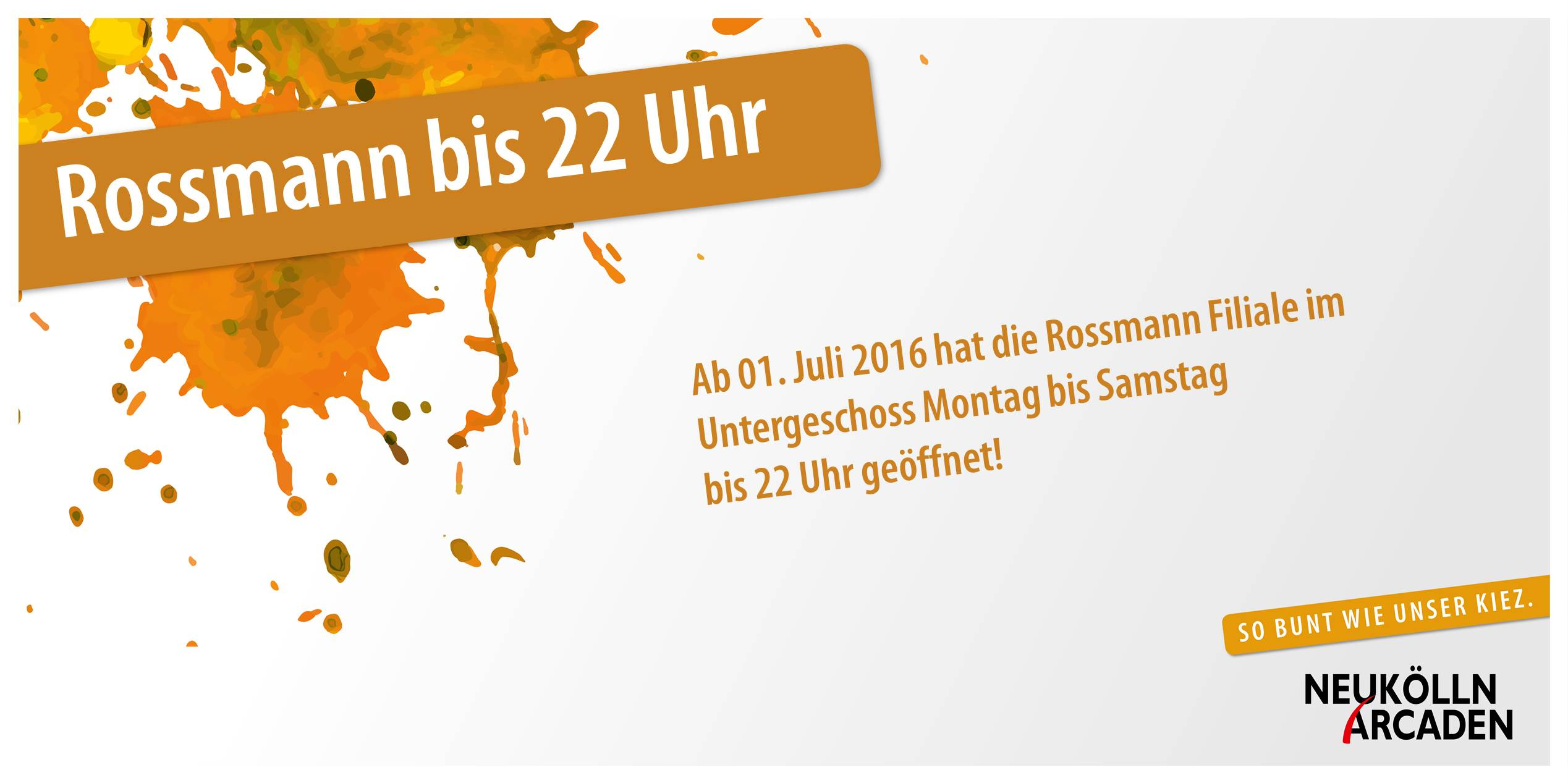 Rossmann ab dem 1. Juli bis 22 Uhr geöffnet