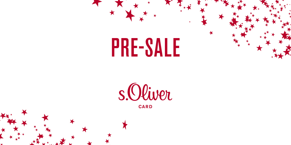 PRE-SALE BEI S.OLIVER