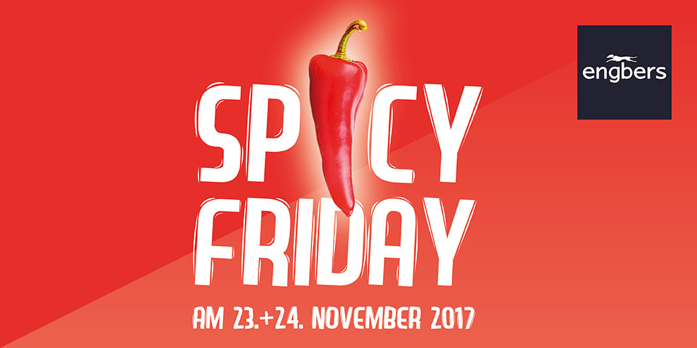 SPICY FRIDAY bei engbers