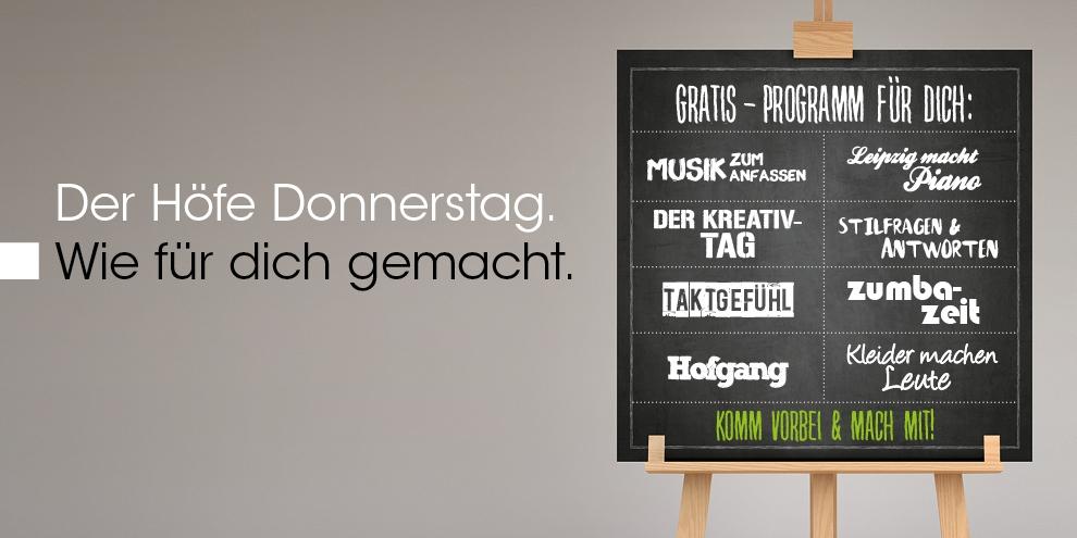Der Höfe-Donnerstag.