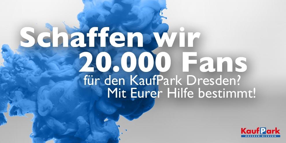 20.000 Facebook Fans für den KaufPark Dresden