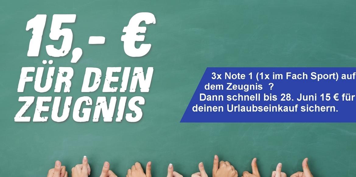 Zeugnisaktion: 15,- € Gutschein sichern